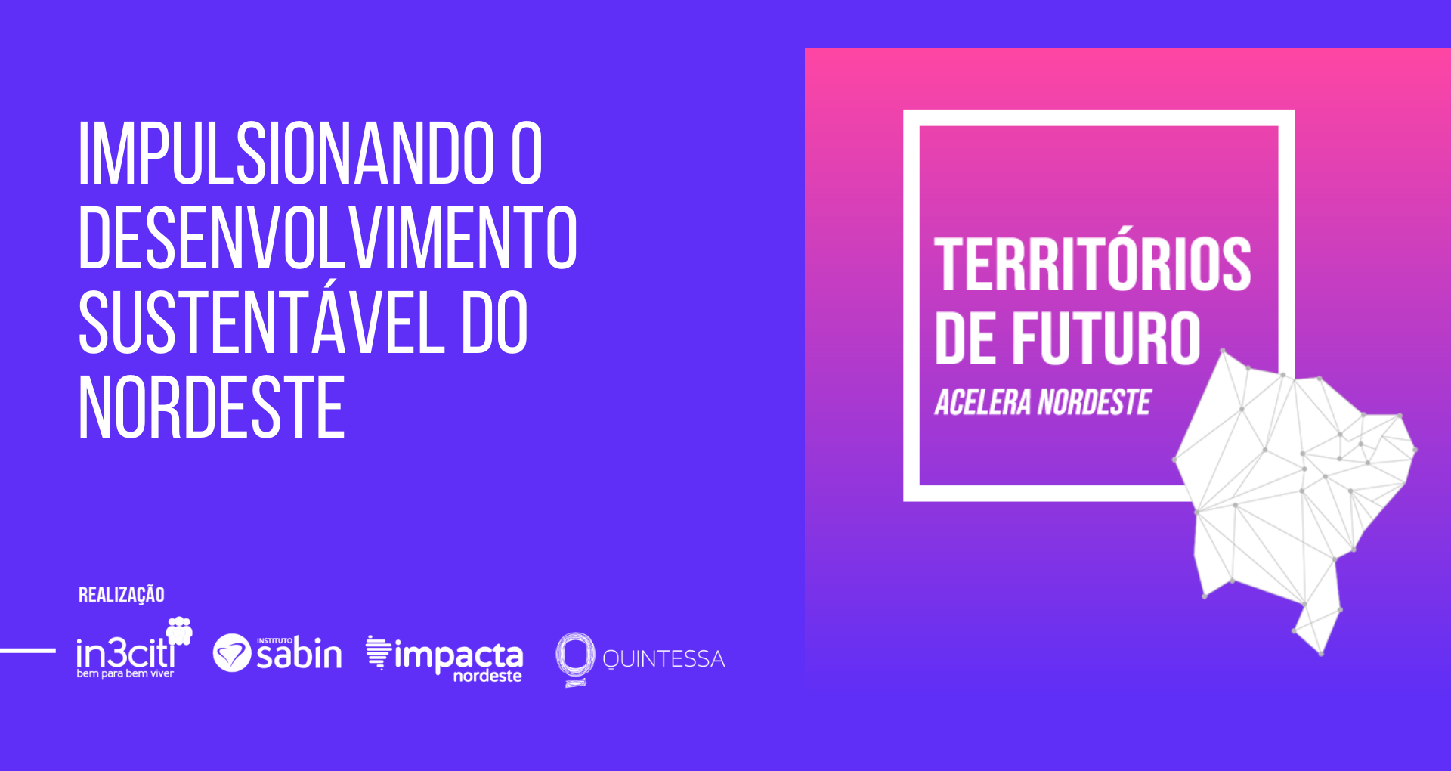 Programa Territórios do Futuro: Acelera Nordeste